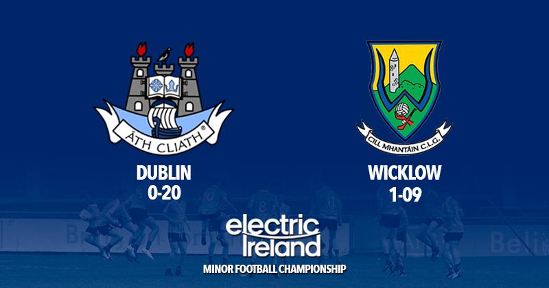 Minor Footballers - Dublin v Wicklow