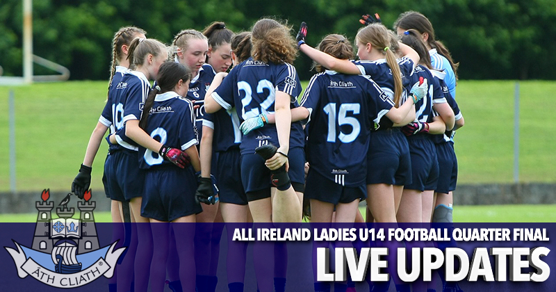 All Ireland U14 Ladies Football Quarter Final