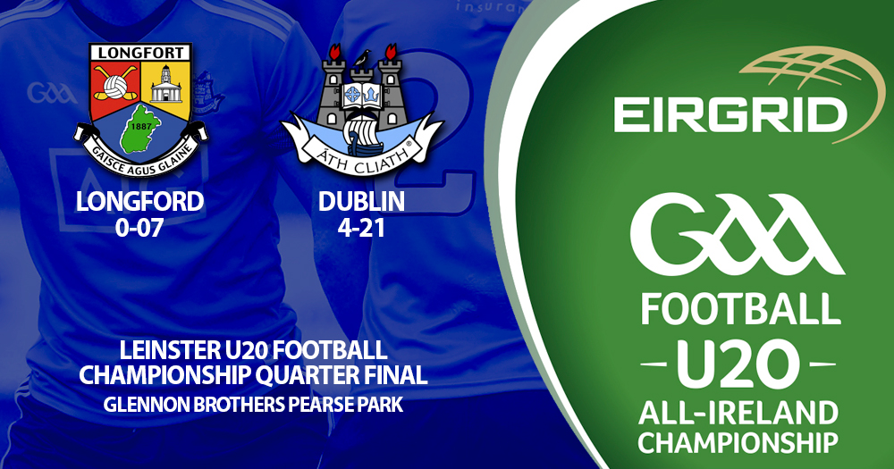 U20 Footballers - Leinster Quarter Final