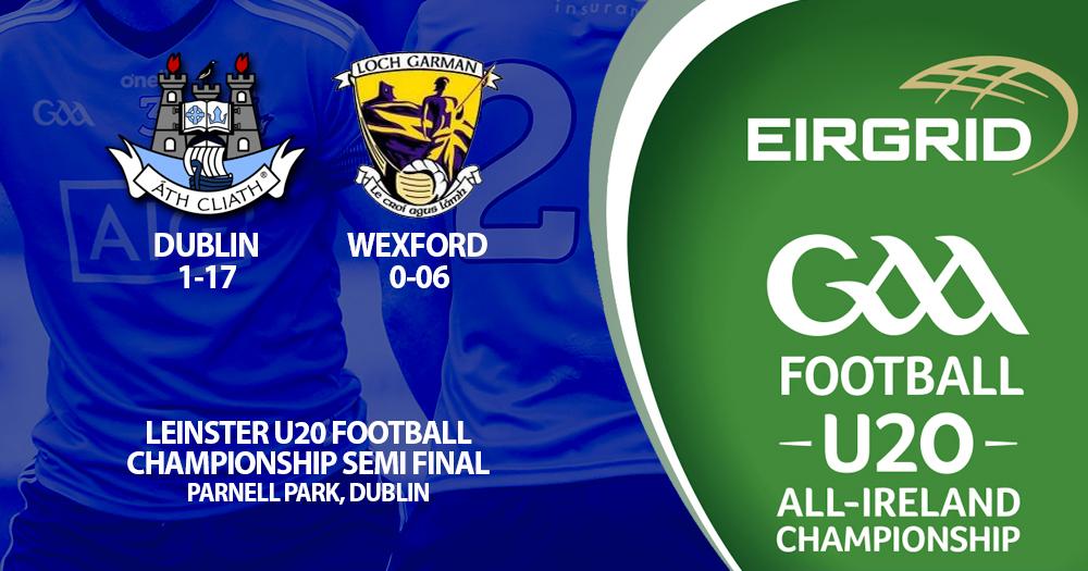 Dublin reach Leinster U20 Final