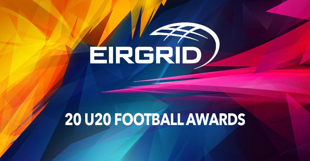 Eirgrid 20 U20 Awards