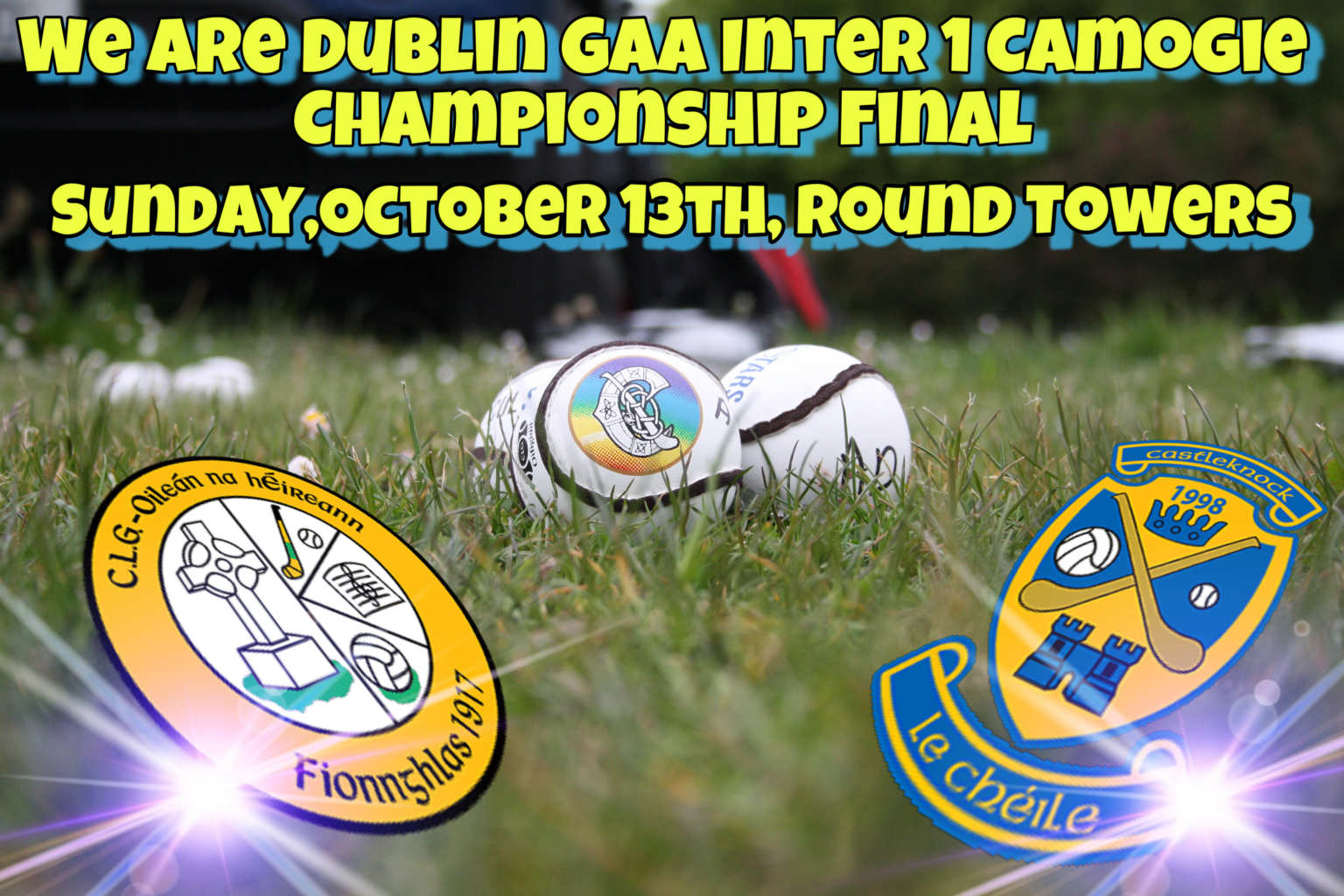 Promotional poster for the We Are Dublin GAA Inter 1 Camogie Championship Final between Erins Isle and Castleknock