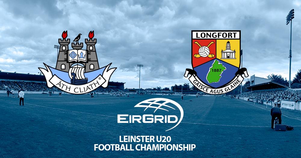 U20 Football - Leinster Championship