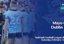 Dublin v Mayo - National Football League