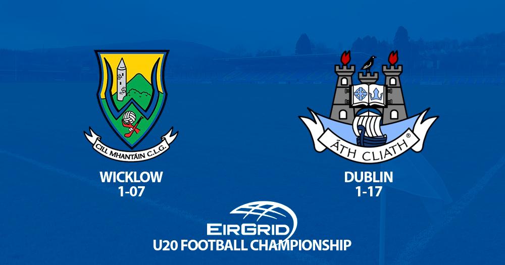 Leinster U20 Championship - Wicklow v Dublin