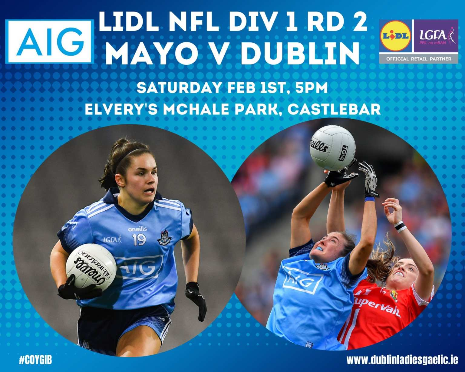 Promotional poster for Dublin's Ladies footballers league clash with Mayo, manager Mick Bohan has made two changes to the side that drew with Tipperary last weekend
