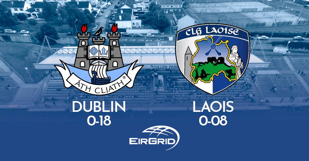 Leinster Championship - Dublin Secure Second Leinster Title