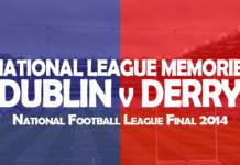 National League Memories: Dublin v Derry