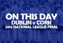 On This Day: Dublin v Cork 2015