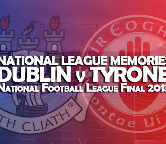 National League Memories - Dublin v Tyrone
