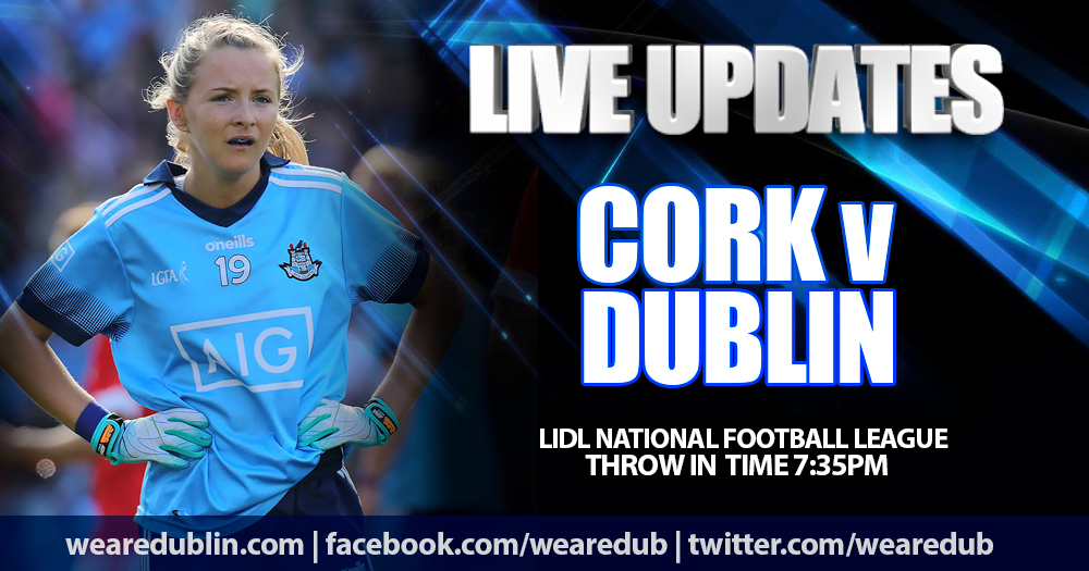 Live Updates - Cork v Dublin LIDL NFL