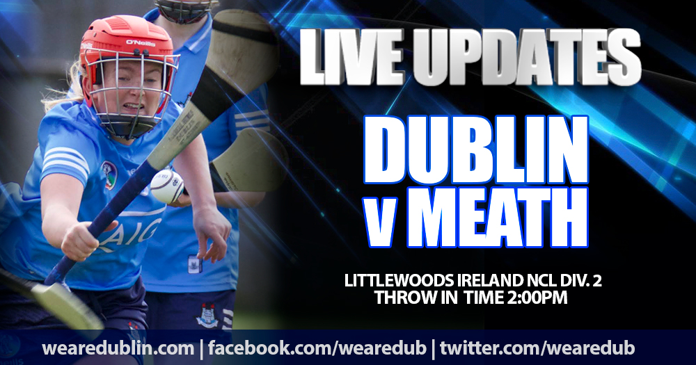 Live Updates - Dublin v Meath NCL