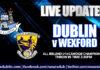 Live Updates - Dublin v Wexford