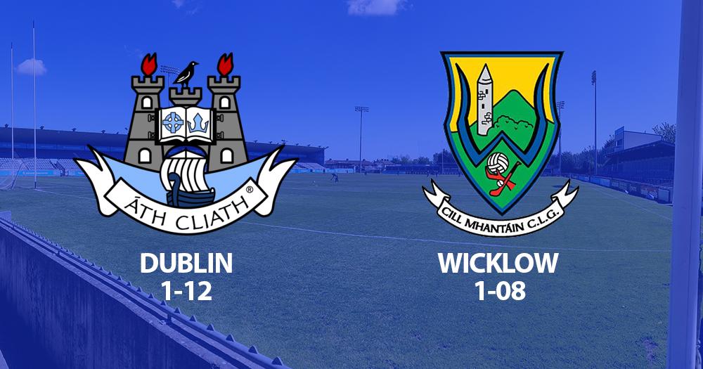 Leinster U20 Championship - Dublin v Wicklow