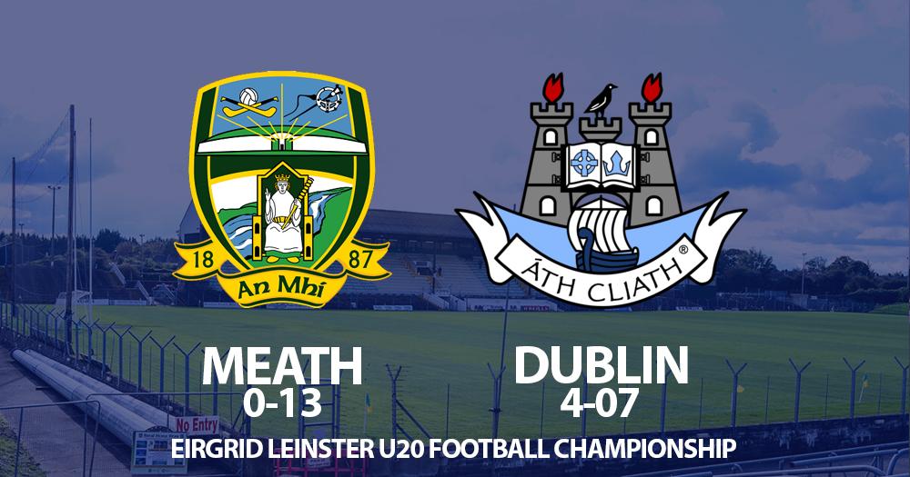 U20 Footballers - Dublin v Meath
